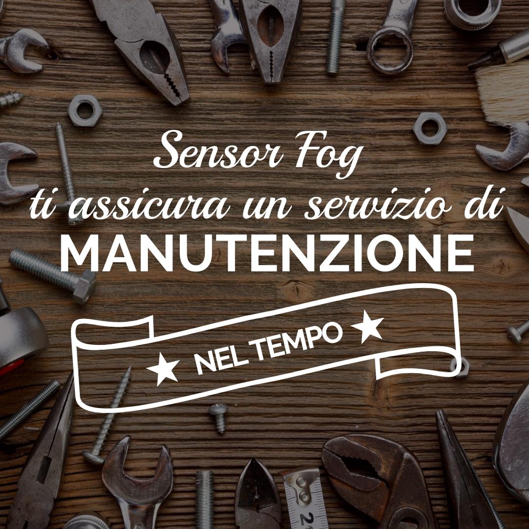 SensorFog garantisce la manutenzione nel tempo