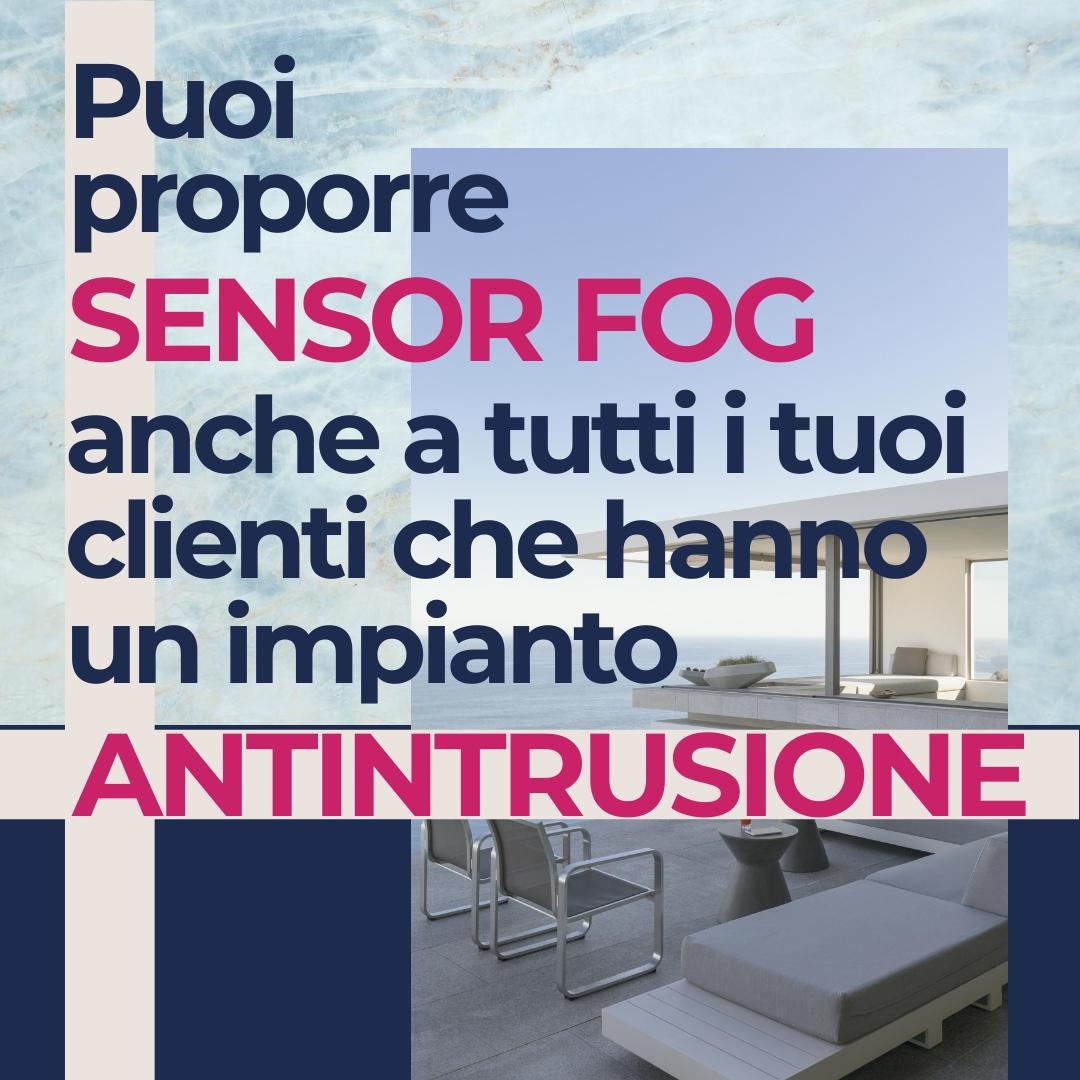 SensorFog è compatibile con ogni impianto di allarme
